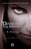 A fúria - Diários do vampiro Book Cover