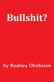 Bullshit?