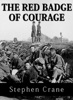 The Red Badge of Courage Audio Edition