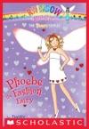 Party Fairies 6 Phoebe The Fashion Fairy