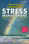 The 4 Lane Expressway To Stress Management