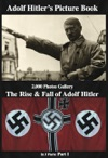 Adolf Hitler  Picture Book  2000 Photos Gallery The Rise  Fall Of  Adolf Hitler