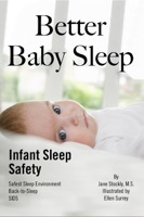 Better Baby Sleep: Infant Sleep Safety