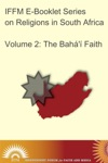 Religions In South Africa Vol 2 The Bah Faith