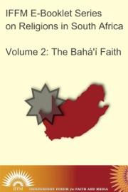 Religions in South Africa, Vol. 2: The Bahá'í Faith