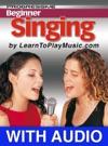 Beginner Singing Lessons - Progressive With Audio