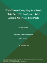 WELL-VERSED EVERY DAY IS A BLANK SLATE FOR ODU PROFESSOR LISTED AMONG AMERICAS BEST POETS (DAILY BREAK)