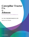Caterpillar Tractor Co V Johnson