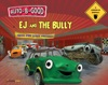Auto-B-Good EJ And The Bully