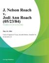J Nelson Roach V Jodi Ann Roach