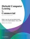 Diebold Computer Leasing V Commercial