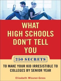 What High Schools Don T Tell You And Other Parents Don T Want You To Know