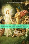 A Midsummer Nights Dream Annotated With Biography And Critical Essay