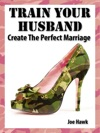 Train Your Husband