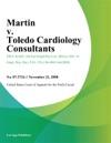 Martin V Toledo Cardiology Consultants
