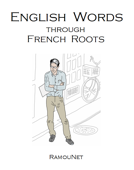 English Vocabulary through French Roots