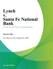 Lynch V. Santa Fe National Bank