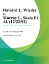 Howard L Wieder V Murray L Skala Et Al