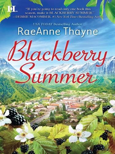 RaeAnne Thayne - Blackberry Summer