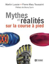 Mythes et réalités sur la course à pied - Martin Lussier
