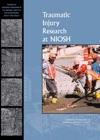 Traumatic Injury Research At NIOSH