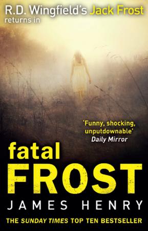 Fatal Frost - James Henry