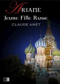 ARIANE, JEUNE FILLE RUSSE