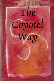 Download and Read Online The Coyotel Way