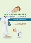 Crouching Father Hidden Toddler