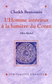 L'homme intérieur à la lumière du Coran