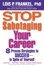 Stop Sabotaging Your Career