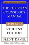 The Christian Counselors Manual Study Guide