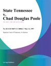 051297 State Tennessee V Chad Douglas Poole
