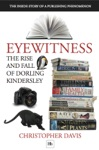 Eyewitness The Rise And Fall Of Dorling Kindersley
