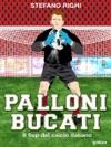 Palloni Bucati Il Flop Del Calcio Italiano