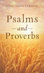 The Psalms  Proverbs