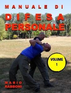 DIFESA PERSONALE VOLUME 1 da Mario Rabboni Copertina del libro