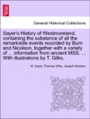 Sayers History Of Westmoreland Containing The Substance Of All The Remarkable Events Recorded By Burn And Nicolson Together With A Variety Of  Information From Ancient MSS  With Illustrations By T Gilks