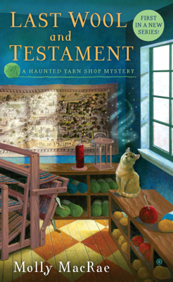 Last Wool and Testament - Molly MacRae book