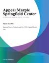 Appeal Marple Springfield Center