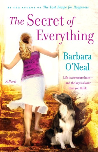 Barbara O'Neal - The Secret of Everything