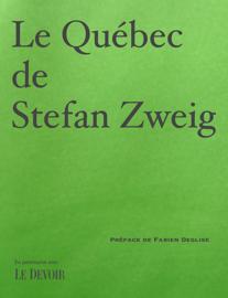 Le Québec de Stefan Zweig