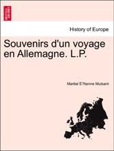 Souvenirs D'un Voyage En Allemagne. L.P.