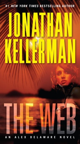 Jonathan Kellerman - The Web