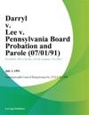 Darryl V Lee V Pennsylvania Board Probation And Parole