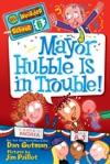 My Weirder School 6 Mayor Hubble Is In Trouble
