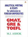 Analytical Writing  Essays For Admission To Foreign Universities