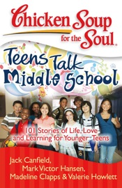 Chicken Soup For The Soul Teens Talk Middle School