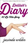 Delilahs Diary 2 La Vita Sexy