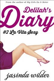 Delilah's Diary #2: La Vita Sexy PDF Download